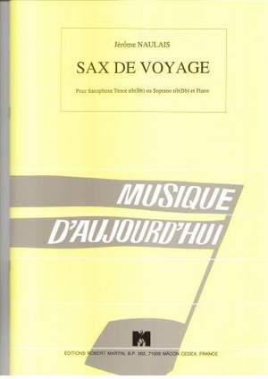 SaxdeVoyage(1996)para saxofón tenor o soprano y piano.Jerome Naulais