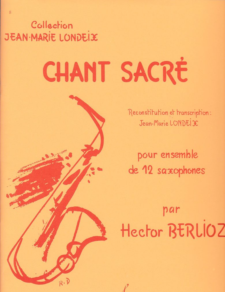 ChantSacrepara 12 saxofones.HectorBerlioz