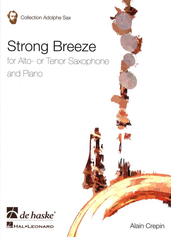 StrongBreeze(2003)para saxofón tenor o alto y piano. Alain Crepin