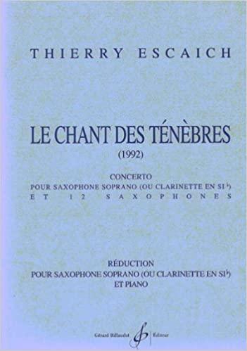 LeChantsdesTenebres(1992) para saxofón soprano. Thierry Escaich