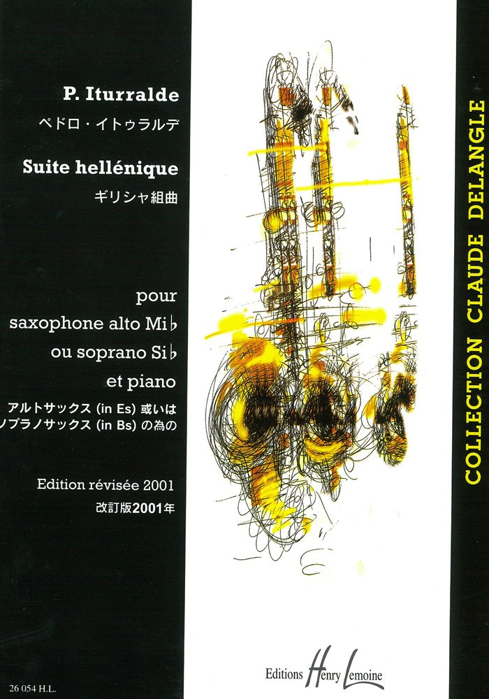 SuiteHellenique(1989/2000)para saxofón soprano o alto y piano. Pedro Iturralde
