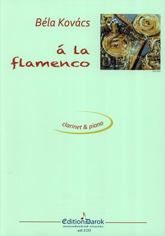 AlaFlamencopara clarinete y piano. Bela Kovacs