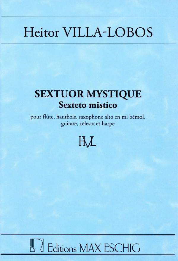 SextuorMystique-Sextetomistico(1917) para flauta, oboe, saxofón alto. Heitor Villa-Lobos