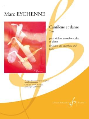 CantileneetDansepara violín, saxofón alto y piano. Marc Eychenne