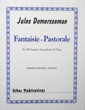 FantaisiePastoralepara saxofón soprano y piano. Jules Demersseman