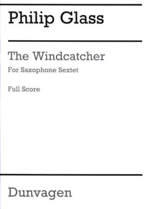 TheWindcatcher(2002)para sexteto de saxofón. Philip Glass