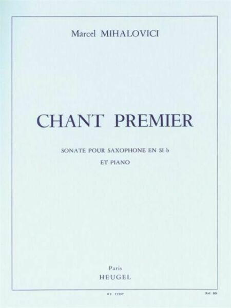ChantPremierop.103(1973) para saxofón en si bemol y piano.Marcel Mihalovici
