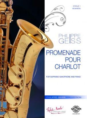 PromenadePourCharlot(2011)para saxofón alto y piano. Philippe Geiss