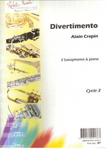 Divertimento(2005) para dos saxofones y piano. Alain Crepin