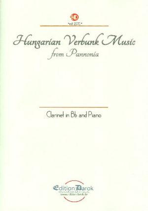 Hungarian Verbunk Music from Pannonia para clarinete y piano. Bela Kovacs
