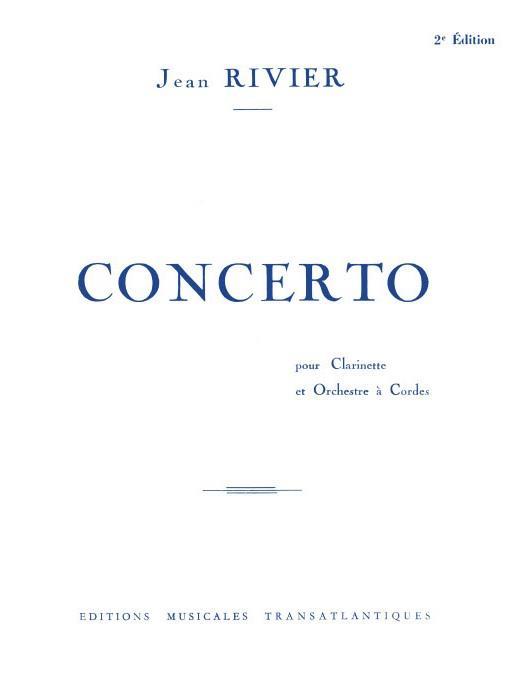 Concerto(1958)para clarinete y orquesta de cuerdas. Jean Rivier