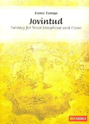 Jovintud(2005) para saxofón tenor y piano. Ferrer Ferran