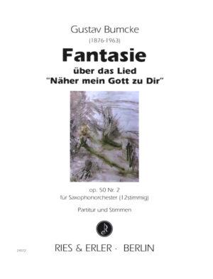 FantasieüberdasLied'NähermeinGottzuDir'op.50No.2. Gustav Bumcke