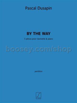 BytheWay(2014)para clarinete y piano. Pascal Dusapin
