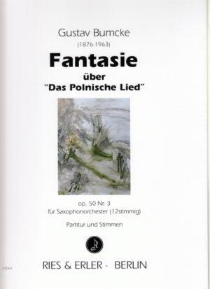 Fantasieüber'DasPolnischeLied'op.50No.3. Gustav Bumcke