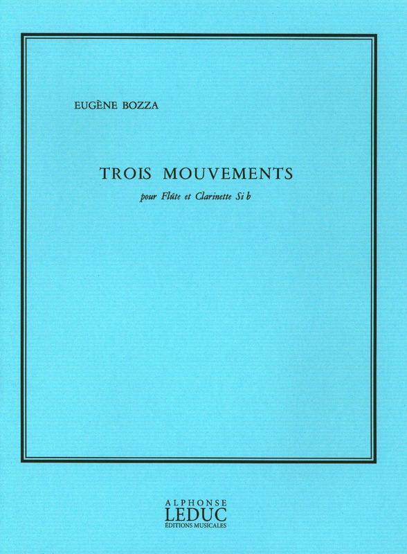 TroisMouvements(1974)para flauta y clarinete. Eugene Bozza