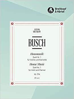 Hausmusikop.26No.1para clarinete y violín. Adolf Busch
