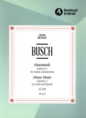 Hausmusikop.26No.2para clarinete y violín. Adolf Busch