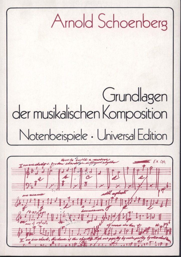 DieGrundlagendermusikalischenKomposition. Arnold Schönberg