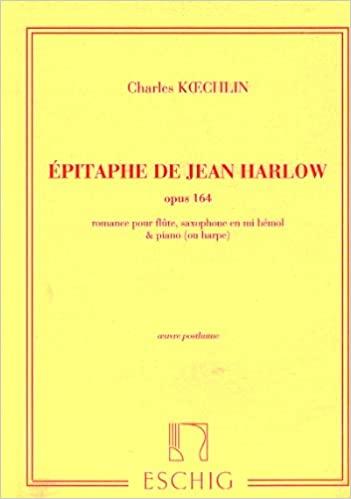 EpitaphedeJeanHarlowop.164para flauta, saxofón alto y piano. Charles Koechlin
