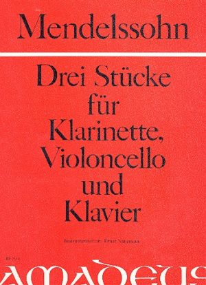 DreiStückepara clarinete, violonchelo y piano.FelixMendelssohn-Bartholdy