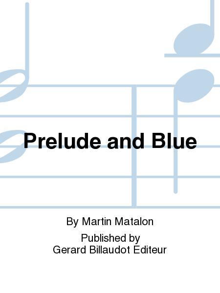 PreludeandBlue(2005)para saxofón alto, percusión y contrabajo.Martin Matalon