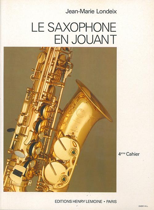 LeSaxophoneenJouantVolume4. Jean-Marie Londeix