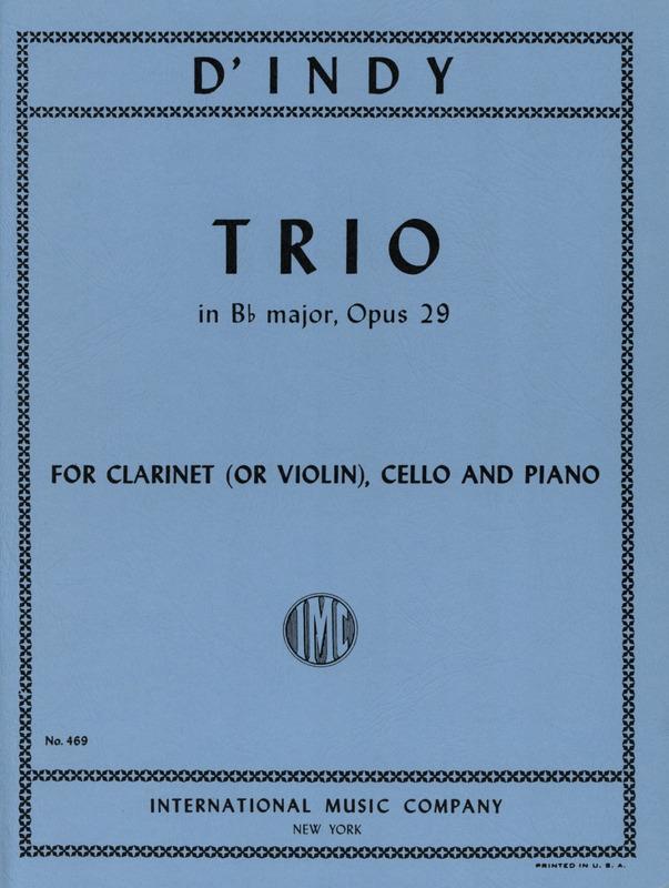TrioinB-Durop.29(1887)para clarinete (violín), violonchelo y piano. Vincentd'Indy