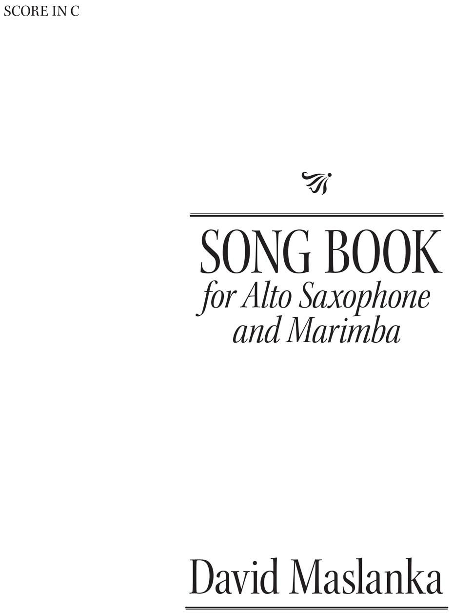 SongBook(1998)para saxofón alto y marimba. David Maslanka