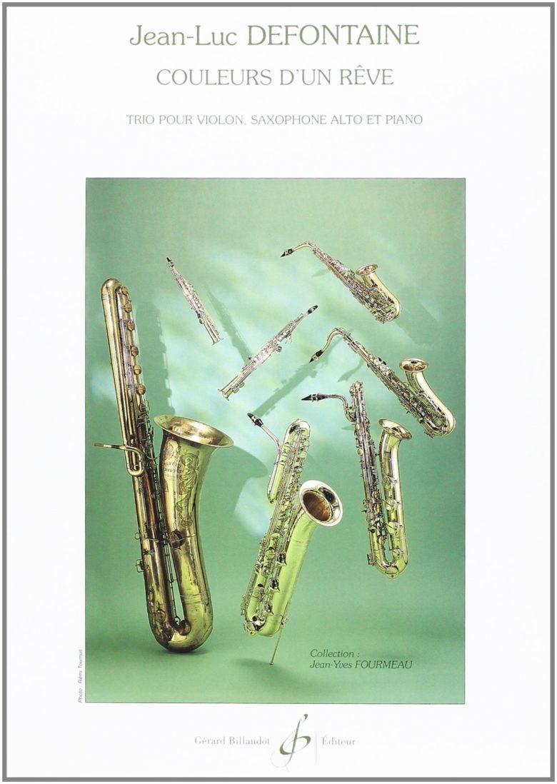 Couleursd'unReve(2000)para violín, saxofón alto y piano. Jean-Luc Defontaine