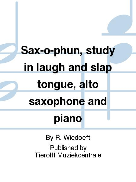 Sax-O-Phun(1920).AStudyinLaughandSlapTongue. RudyWiedoeft
