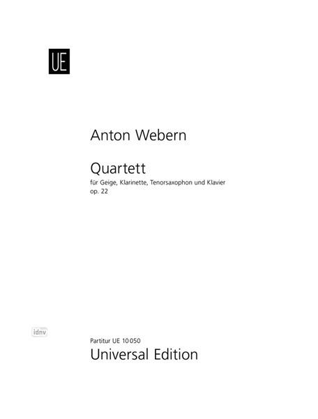 Quartettop.22(1930)para violín, clarinete en A, saxofón tenor.Anton Webern