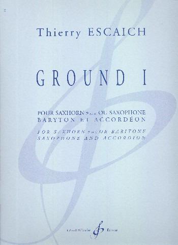 GroundI(1997)para saxofón barítono o trompa. Thierry Escaich
