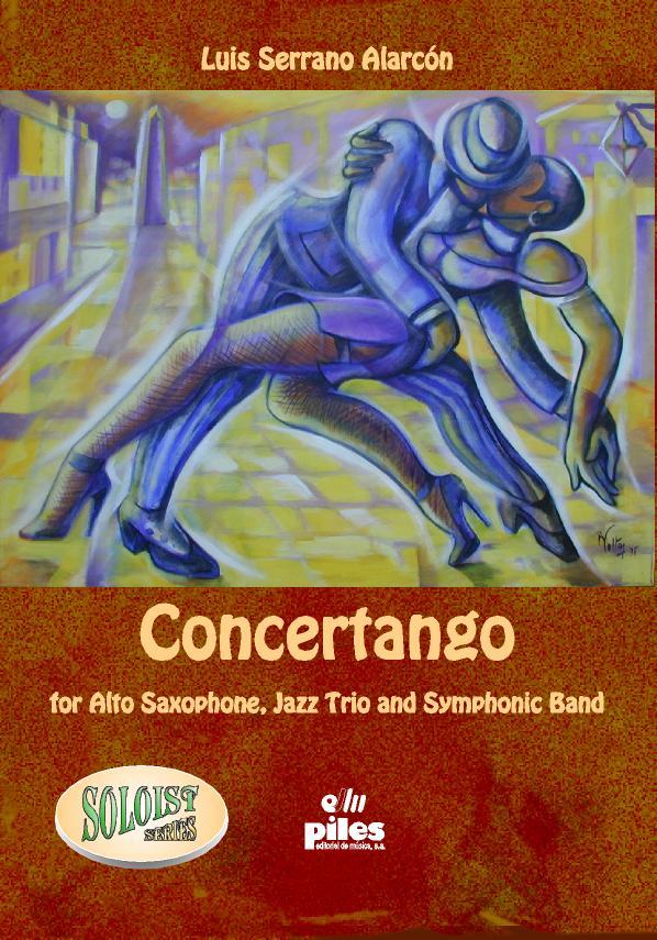 Concertango(2004)para saxofón alto solo, trío de jazz. Luis SerranoAlarcon