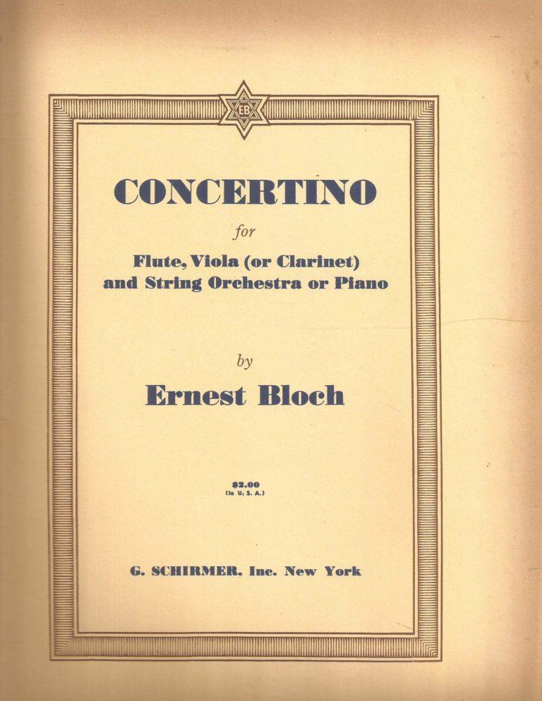 Concertino(1950)para flauta, viola (clarinete) y piano. Ernest Bloch