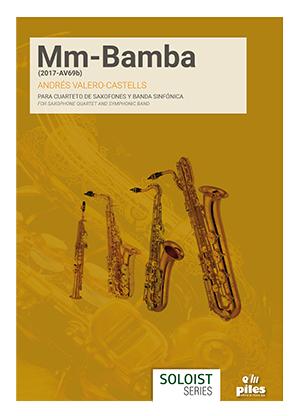 Mm-Bamba(2017)para saxofón. Andrés Valero-Castells
