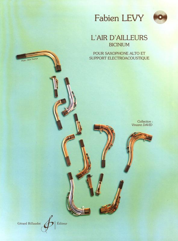 L'Aird'Ailleurs,Biciniumpara saxofón alto y soporte acústico eléctrico. Fabien Levy