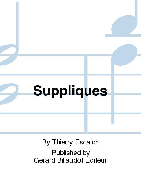 Suppliques. Thierry Escaich