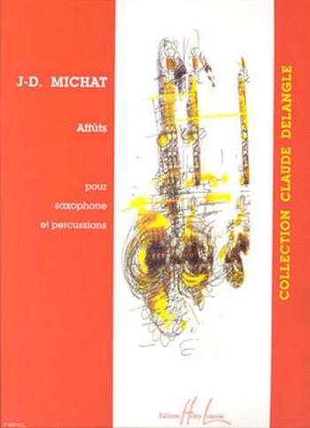 Affuts(2003) para saxofón alto y percusión. Jean-Denis Michat