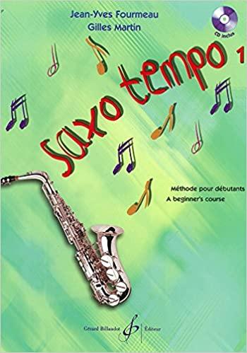 Saxo-Tempo para principiantes de saxofón alto. Martin/Fourmeau
