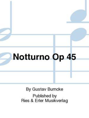 Notturnoop.45para saxofón alto o barítono. Gustav Bumcke