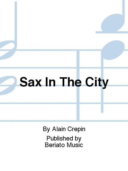 SaxintheCity(2008)para uno o dos saxofones altos solistas. Alain Crepin