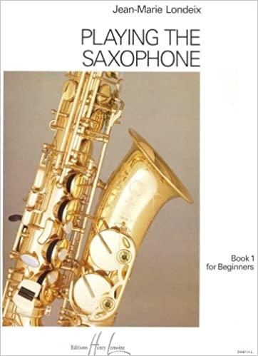 PlayingtheSaxophone. Jean-Marie Londeix