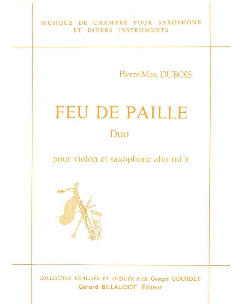 FeudePaille(1986) para saxofón alto y violín.PierreMax Dubois