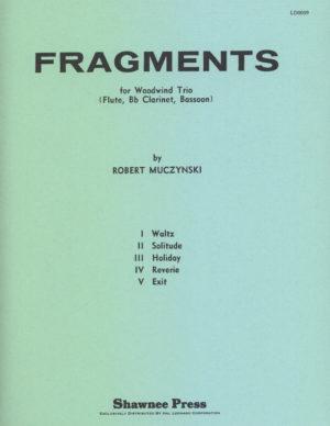 Fragments(1960)para flauta, clarinete y fagot. Robert Muczynski