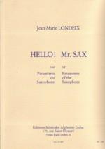 Hello!MisterSax.Jean-Marie Londeix