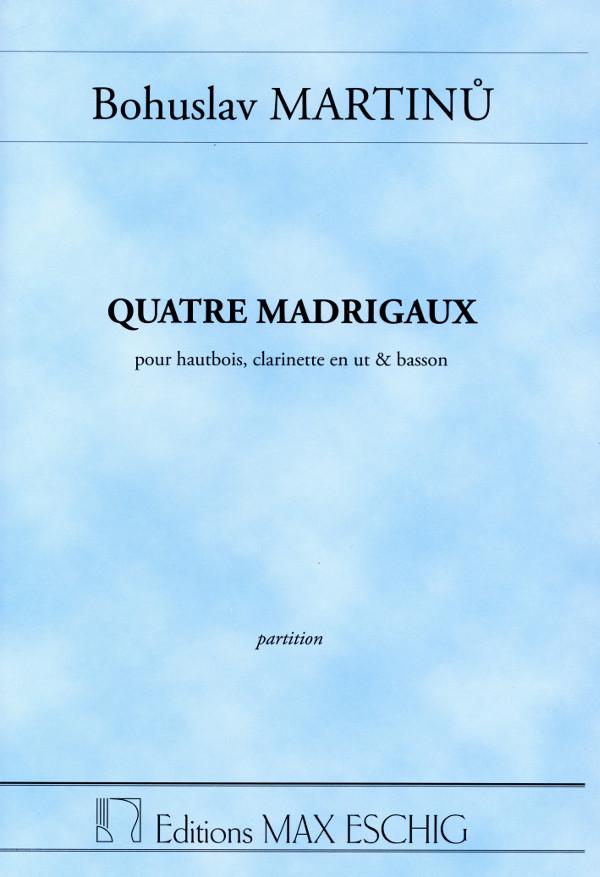 QuatreMadrigaux-vierMadrigale(1937)para oboe, clarinete en C. Bohuslav Martinu