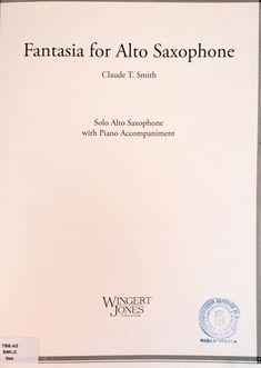 Fantasia(1983)para saxofón alto y orquesta. ClaudeThomas Smith