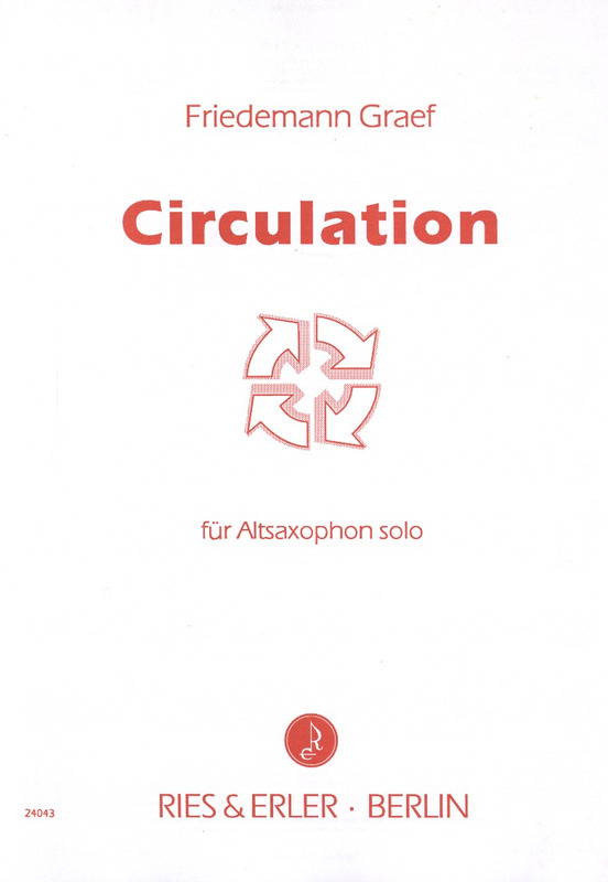 Circulationop.36(1994)para saxofón alto solo. Friedemann Graef
