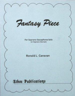 FantasyPiece(1984)para saxofón soprano solo o clarinete. RonaldL. Caravan